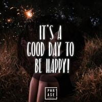 It's a good day to be happy | Leinwand
