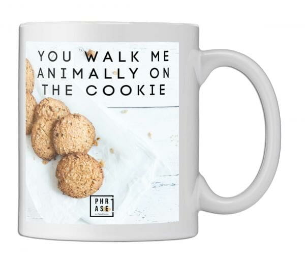 You walk me animally on the ... | Tasse