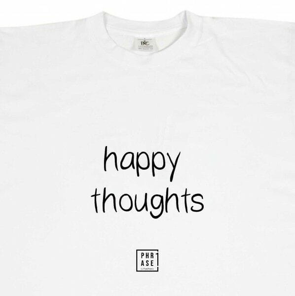 happy thoughts | T-Shirt
