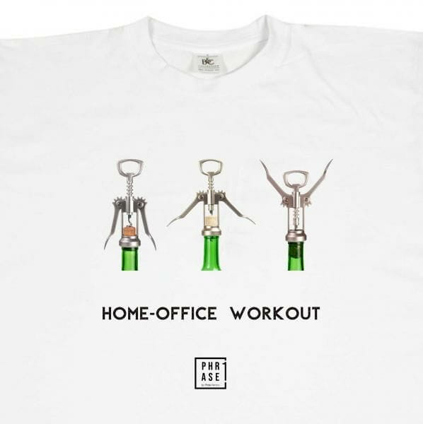 Home-Office Workout | T-Shirt