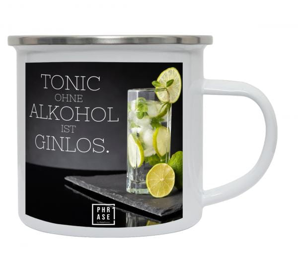 Tonic ohne Alkohol ist Ginlos   Emaille Becher