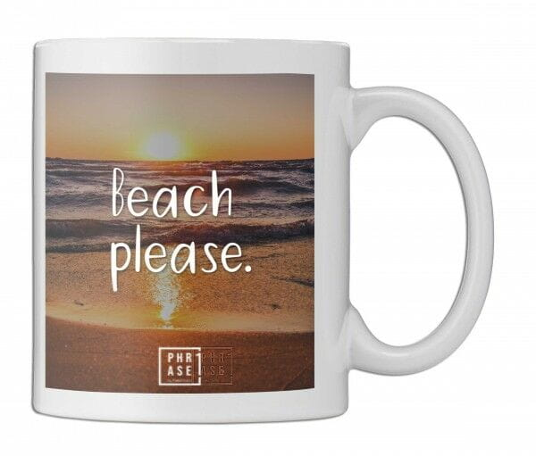 Beach please. | Tasse