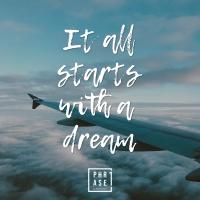 It all starts with a dream | Leinwand