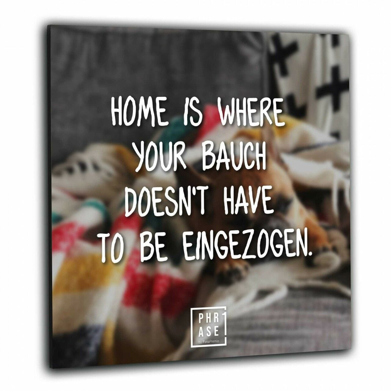 Home Is Where Your Bauch