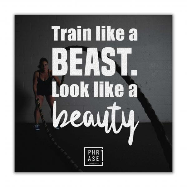 Train like a beast. Look like ... | Leinwand