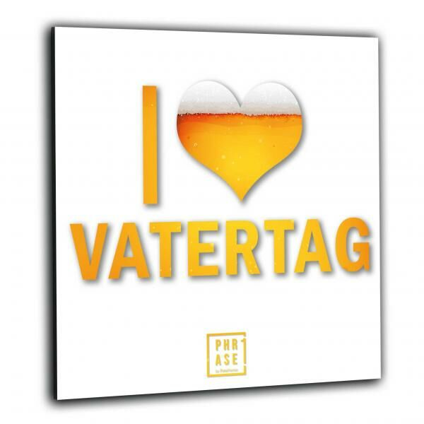 I love Vatertag | Wandbild