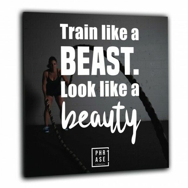 Train like a beast. Look like ... | Wandbild